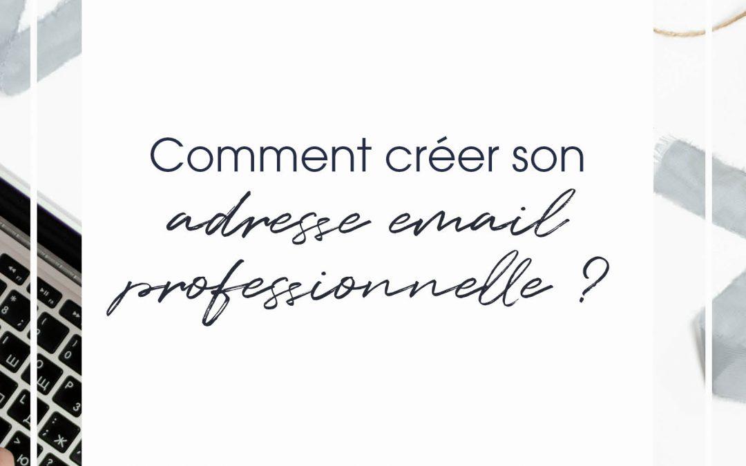 Comment créer son adresse email professionnel ?